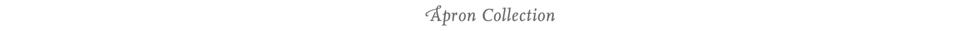 apron collection header 2